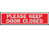 Sign 2 x 8 Aluminum Stick-On: Keep Door Closed