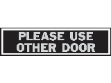 Sign 2 x 8 Aluminum Stick-On: Use Other Door