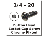1/4-20 Button Head Socket Screws Chrome